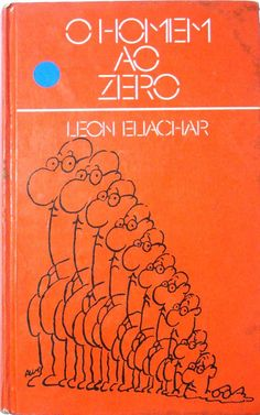 O Homem ao Zero - Leon Eliachar - Círculo do Livro