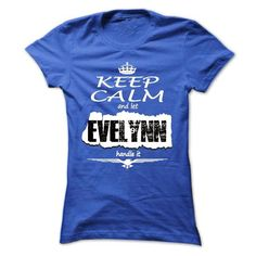 Keep Calm And Let EVELYNN Handle It- T Shirt, Hoodie, H - #hoodie outfit #off the shoulder sweatshirt. TRY  => https://www.sunfrog.com/Names/Keep-Calm-And-Let-EVELYNN-Handle-It-T-Shirt-Hoodie-Hoodies-YearName-Birthday-Ladies.html?id=60505
