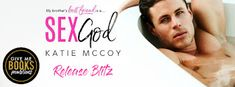 Abibliophobia Anonymous                 Book Reviews: **RELEASE BLITZ**  Sex God by Katie McCoy