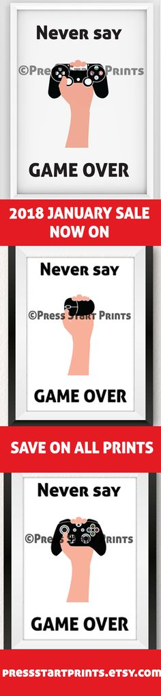 No matter what a game throws at you never say game over with these instant download printable posters on sale in January 2018. Each set comes with posters in white, red, and blue for console and pc gamers. Great gaming gift idea for any gift giving occasion. Art inspired by video games also available including Persona 5, Final Fantasy, and Kingdom Hearts. Check out here: https://www.etsy.com/shop/pressstartprints