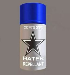 ☆Cowboys Hater Repellent☆ Need a lot of this lately 😕 Dallas Cowboys Quotes, Dallas Cowboys Pictures, Dallas Cowboys Baby, Cowboy Pictures, Cowboys 4, Cowboy Spurs, Cowboy Love, Nfl, How Bout Them Cowboys