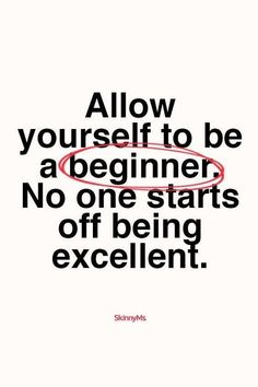 Allow yourself to be a beginner. No one starts off being excellent. #inspirationalquotes #quotes #writing #erinfado #youwillbearwitness #fightingforafuture