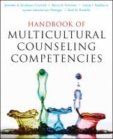 Handbook of multicultural counseling competencies / edited by Jennifer A. Erickson Cornish ... [et al.].