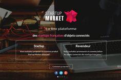 Exclusif : La plate-forme qui veut booster les ventes des objets connectés français Startup, France, Iot, Marketing, Platform, I Want You, Products, Industrial, French