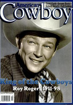 ❦ American Cowboy Magazine - Roy Rogers on the cover from 1998!
