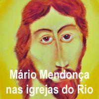 Quadro de Mário Mendonça será exposto em igrejas do Rio a partir do dia 29 de janeiro -  Postado na data de 28.01.14