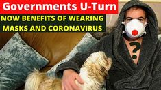 NEW Coronavirus Benefits With Face Masks - Governments U-Turn