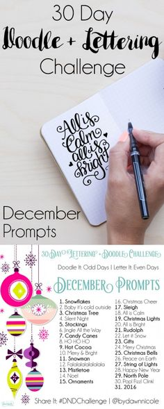 30 Day Challenge: December Prompts   Join these free 30 day challenges on Instagram to practice improve your art + lettering skills! dawnnicoledesigns.com