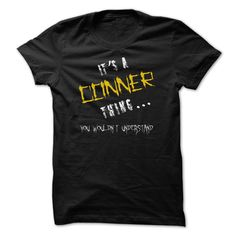 It's a Conner thing you… Cool CONNER Name T Shirt ⓛⓞⓥⓔ
