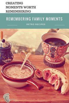 Remembering family moments- retro recipes