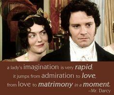 Mr. Darcy, you got me!