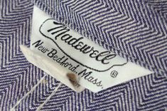 In 1937, my great-grandfather started a workwear company in New England called Madewell. >>> The fascinating story of how the real Madewell was created and founded in the early 1900's before J Crew snagged the name and logo.