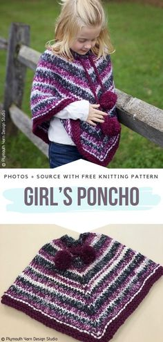 Girl's Poncho Free Knitting Pattern This super fun poncho works up quick with a chunky yarn. Use colorful cakes for this project and finish it off with large pom poms for a cute detail. strickdecke bett Chunky Ponchos for Kids Free Knitting Patterns Baby Knitting Patterns, Kids Poncho Pattern, Knitting For Kids, Free Knitting, Free Pattern, Finger Knitting, Knitting Machine, Crochet Poncho Patterns, Knitted Poncho