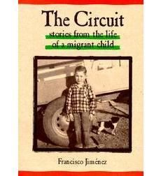 The Circuit, by Francisco Jiménez, is based on the author's true-life experiences. Panchito is a member of a large family of undocumented migrant workers who came from Mexico to pick fruit and cotton in California. Throughout his life, Panchito's family faces extreme poverty, the uncertainty of where their next job is coming from, and the danger of la migra--the U.S. immigration agents.