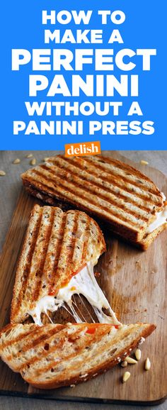How To Make A Perfect Panini Without A Panini Press
