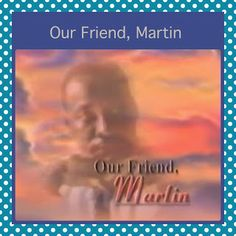 Our Friend, Martin is a great video to share for #MLK!  #Kids LoVE It And So Will You.  Make #Education FUN! Wishing Sunshine And SunnyDaz4U.blogspot.com