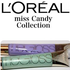 L'oreal Miss Candy Collection le Gloss in Mint Ice.