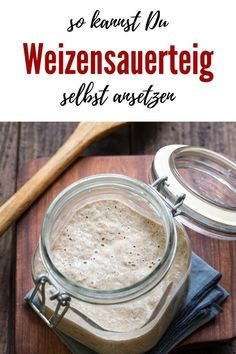Weizen-Sauerteig selber ansetzen – Kochen macht glücklich Baking bread with wheat sourdough is easy and delicious. Here you will learn how to prepare and maintain your own sourdough. Vegan Baking, Healthy Baking, Bread Baking, Bread Recipes, Baking Recipes, Baking For Beginners, Sauce Barbecue, Chutney, Bon Dessert