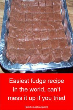 Easiest fudge recipe in the world, can't mess it up if you tried - Family meal. - Recipes to Cook - Schokolade Homemade Fudge, Homemade Candies, Köstliche Desserts, Delicious Desserts, Dessert Recipes, Cake Recipes, Casserole Recipes, Easiest Fudge Recipe In The World, Sweet Recipes