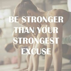 Be stronger than your strongest excuse - Motivational Quotes #fitness #workout #crossfit