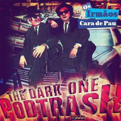 Podtrash 222 – The Blues Brothers