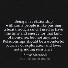 Best Positive Quotes : Being in a relationship with some people is like pushing a boat through sand. Best Positive Quotes, Great Quotes, Quotes To Live By, Inspirational Quotes, Positive Thoughts, Deep Thoughts, Motivational Quotes, Quotes Mind, Quotes Thoughts