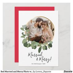 """Red Married and Merry Photo wreath 1st Christmas Holiday Card  - Personalize this Christmas flat card with your favorite wedding photo. Featuring my modern greenery wreath ring with a modern script font for """"Married and Merry"""". Announce your wedding with a special card from your 1st (first) Christmas together, include a heartfelt message to family and friends for their love and support. Bring love and cheer to tho First Christmas Married, Christmas Thank You, 1st Christmas, Christmas Holidays, Holiday Cards, Christmas Cards, Photo Wreath, Green Wreath, Photo Blue"""