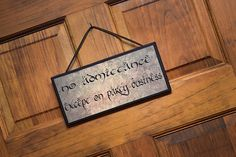 No Admittance Except on Party Business. Lord of the Rings Quote on Wooden Plaque.Very nice Gift item for Lord of the Rings and Hobbit Fans.