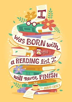 12 book quotes beautifully illustrated by Risa Rodil I was born with a reading list I will never finish. – illustration by Risa Rodil I Love Reading, Reading Lists, Book Lists, Reading Books, I Love Books, Books To Read, Image Citation, Book Nooks, Book Fandoms