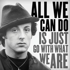 Rocky Quote Rocky Quote  Rockyand Creed  Pinterest  Rocky Quotes Rocky .