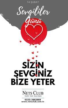 ''Sizin Sevginiz Bize Yeter'' Sevgililer Gününüz Kutlu Olsun.  NETS CLUB | 0232-3882888 www.netsclub.com.tr  #izmir #sevgililergünü #14şubat #aşk #izmiraşk #netsclub