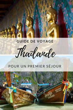 Guide de voyage pour la Thaïlande. Itinéraire de 30 jours, les plages à voir absolument, le budget, les vaccins, quoi emporter, le passage des frontières, etc. Tout ce que vous avez besoin de savoir avant de vous rendre en Thaïlande. #Thaïlande #voyage #guidedevoyage #backpackers #budget #itinérairethailande