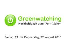 Greenwatching: Freitag, 21. bis Donnerstag, 27. August 2015. Freitag, 21. August 2015. Phoenix, 18:30 bis 19:15. Der magische...