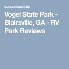 Vogel State Park - Blairsville, GA - RV Park Reviews