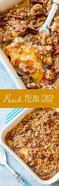 Sweet and bubbly peach crisp with toasted pecans is the biggest test to your self control!
