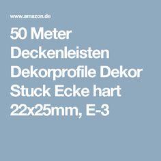 50 Meter Deckenleisten Dekorprofile Dekor Stuck Ecke hart 22x25mm, E-3