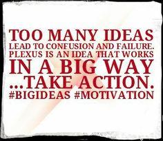 #Motivation #Plexus #BigIdeas #Quotes