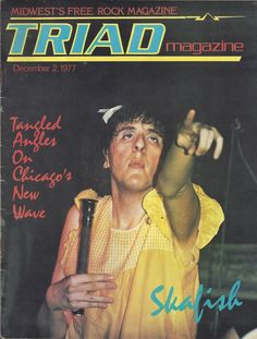 #tbt‬ Since my band and I were causing riots in Chicago, both positively and negatively, the press took notice. 38 years and 2 days later, here is the Skafish cover to Triad magazine. FYI, I am holding my authentic Catholic holy water sprinkler in my right hand! #punk #realpunk #chicago #newwave #music