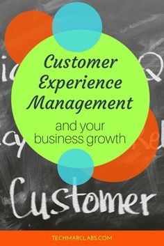 Customer Experience Management and Your Business Growth — TECHmarc Labs Customer Experience, Sales And Marketing, Insight, Management, Business, Dots, Tech, Stitches, Store