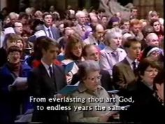 Westminster Abbey - Oh God Our Help in Ages Past--Uploaded on Jun 23, 2007 Sorry for the editing glitch at the beginning, must re-upload! Choir and congregation sing this classic. Men and boys of the choir do a verse on their own, then all join in for the last verse with a soaring descant from the trebles.