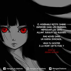 O wretched little shadow shut up in the darkness, despising people, even hurting them, soul drowned in filthy karma. Will you taste death this time? my Fanart: Manga Anime, Old Anime, Anime Demon, Anime Boys, Citations Disney, Karma, Enma Ai, Plus Belle Citation, Manga Quotes