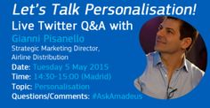 Join me on Twitter to talk personalisation in the airline industry  #Personalisation