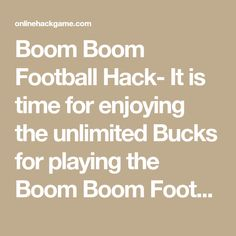 Boom Boom Football Hack- It is time for enjoying the unlimited Bucks for playing the Boom Boom Football. When you have insufficient amount of resource, Game Boom, Boom Boom, Cheating, Hacks, Football, Soccer, Futbol, American Football, Soccer Ball