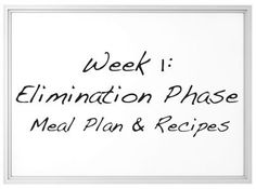 Healthy You Challenge: Elimination Phase Meal Plan & Recipes (Week Ibs Diet, Autoimmune Diet, Candida Diet, Health Diet, Elimination Diet Recipes, Fast Food Diet, Fodmap Recipes, Fodmap Diet, Healthier You