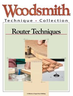 Router Techniques    Woodsmith Plans -  A collection of tips, techiques and jigs to get the most from your router.  Includes details for making 17 traditional edge profiles using only three basic router bits, tips for trimming hardwood edging perfectly flush, and plans for a handy flush trim router jig. #howto