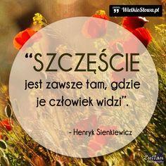Szczęście jest zawsze tam... #Sienkiewicz-Henryk,  #Szczęście