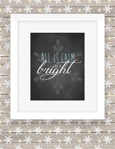All Is Calm All Is Bright Christmas Printable - Digital - Snowflake, Printable - chalk Christmas wall decor - chalk Christmas wall art print by TwinkleMeDesigns on Etsy