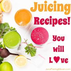 Juicing Recipes you will love by Juice Fasting Maven, Monika Baechler, Cert. Nutrition Specialist