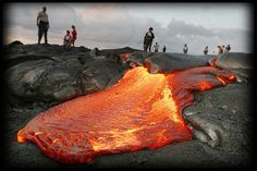 Go to Hawaii and see lava