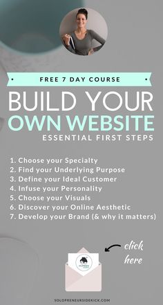 Free 7 day email course: Build Your Own Website: Essential First Steps http://www.solopreneursidekick.com/build-your-own-website-free-course. Tips for your DIY website design. What you need to do to build your own website, develop your brand design.  Take the course for website inspiration!